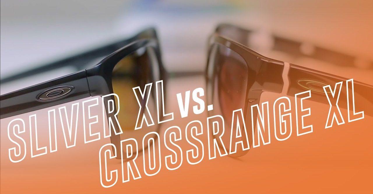 Oakley Sliver XL vs CrossRange XL