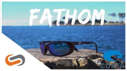 Costa Fathom Sunglasses Review | Costa Sunglasses | SportRx