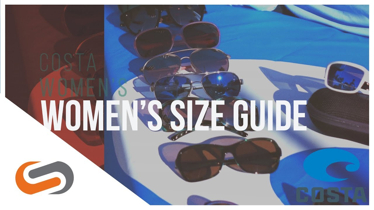 Costa Women's Sunglasses Size Guide
