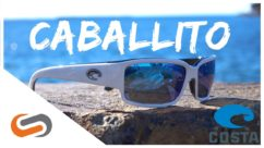 Costa Caballito Sunglasses Review | Costa Sunglasses | SportRx