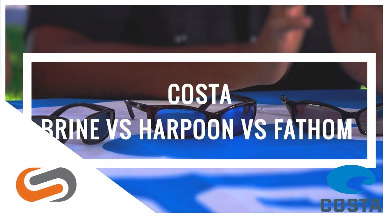 Costa Brine vs Costa Harpoon vs Costa Fathom | SportRx