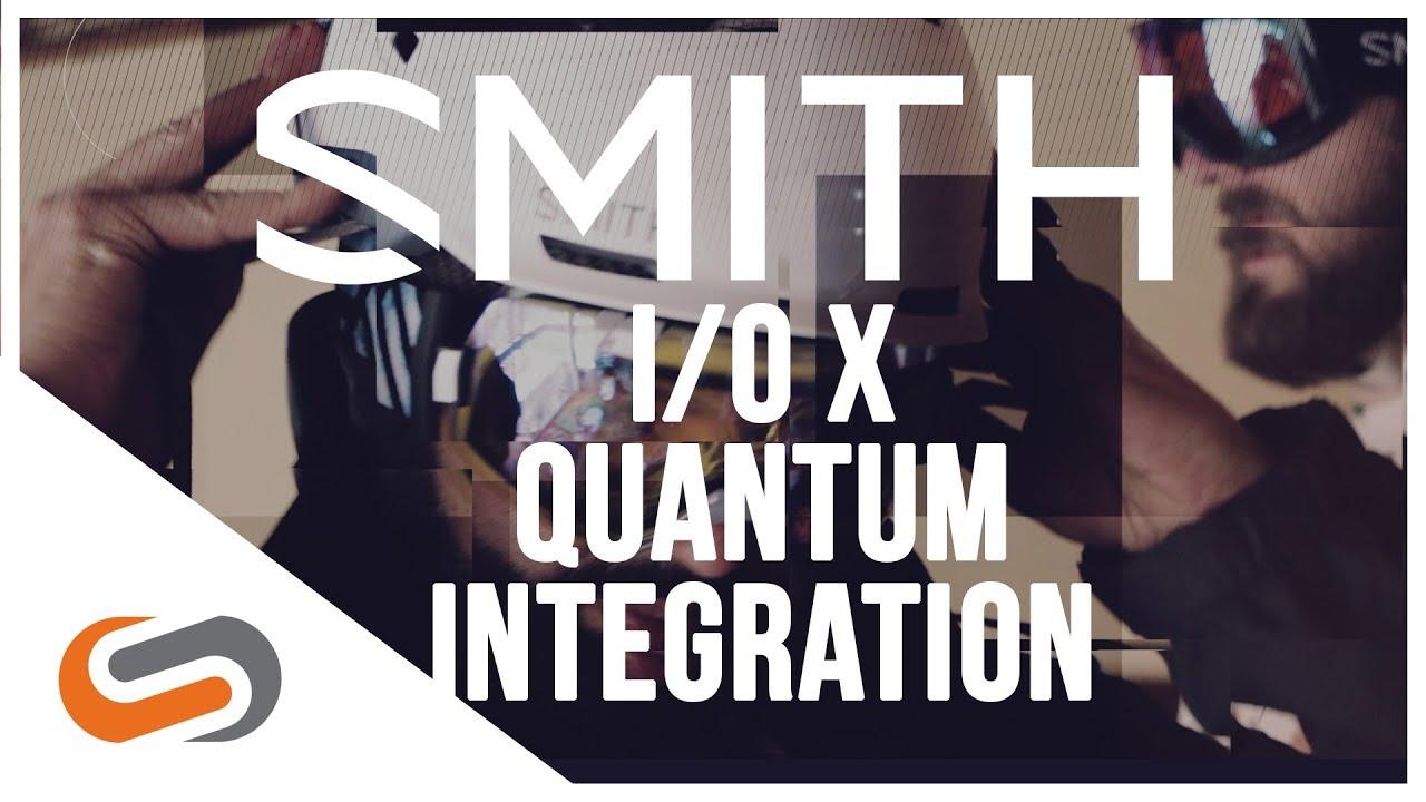 SMITH I/O X and Quantum Helmet Integration