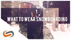 What to Wear When Snowboarding | SportRx