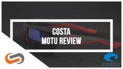 Costa Motu Sunglasses Review   Costa Sunglasses