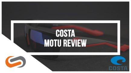 Costa Motu Sunglasses Review | Costa Sunglasses