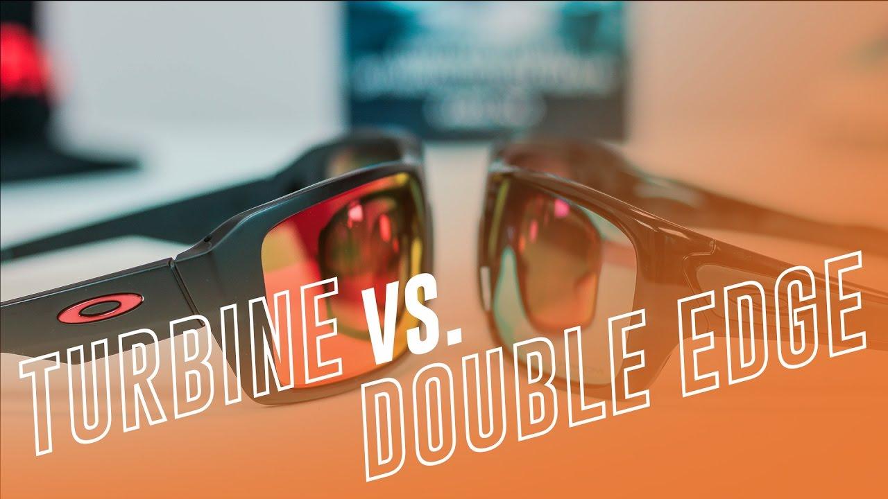 Oakley Turbine vs Oakley Double Edge