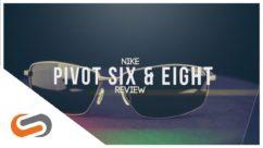 Nike Pivot Six & Eight Sunglasses Review | Nike Sunglasses