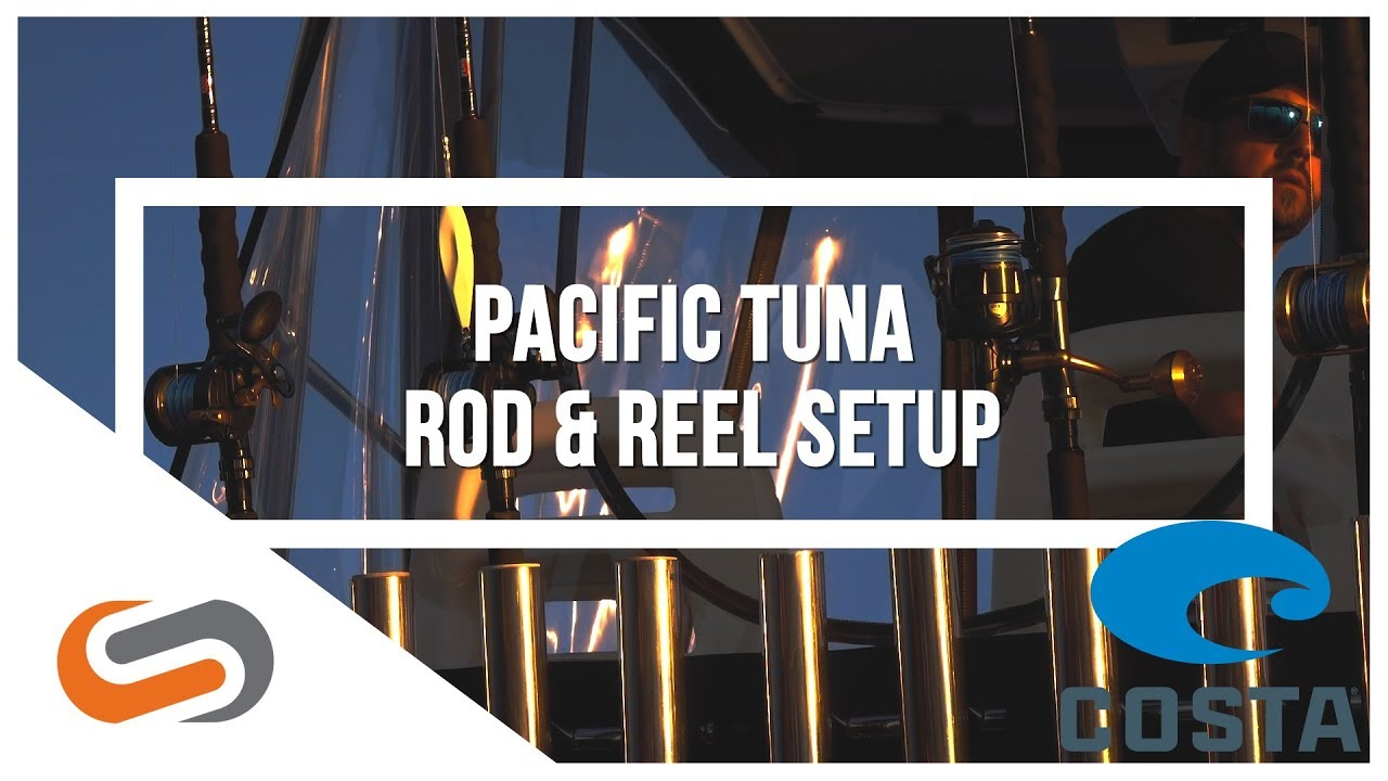 How-To: Pacific Bluefin Tuna Rod & Reel Setup