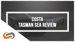 Costa Tasman Sea Sunglasses Review