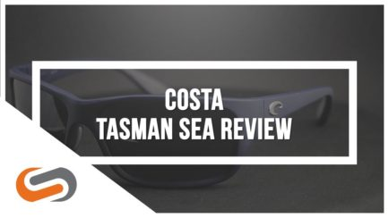 Costa Tasman Sea Sunglasses Review