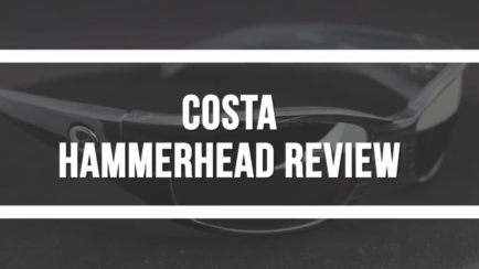 Costa Hammerhead Sunglasses Review