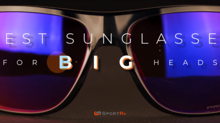 Best Sunglasses for Big Heads | Best of 2019