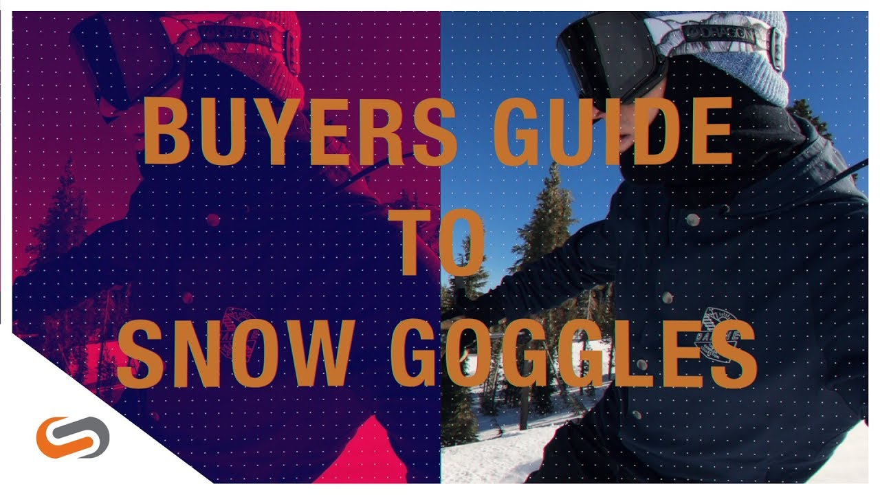How to Buy Ski & Snowboard Goggles: The Ultimate Guide