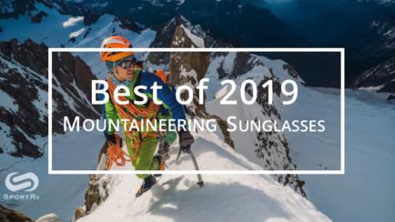 Best Mountaineering Sunglasses of 2019