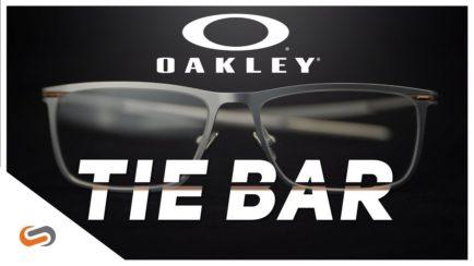 Oakley Tie Bar | Oakley Eyeglass Review