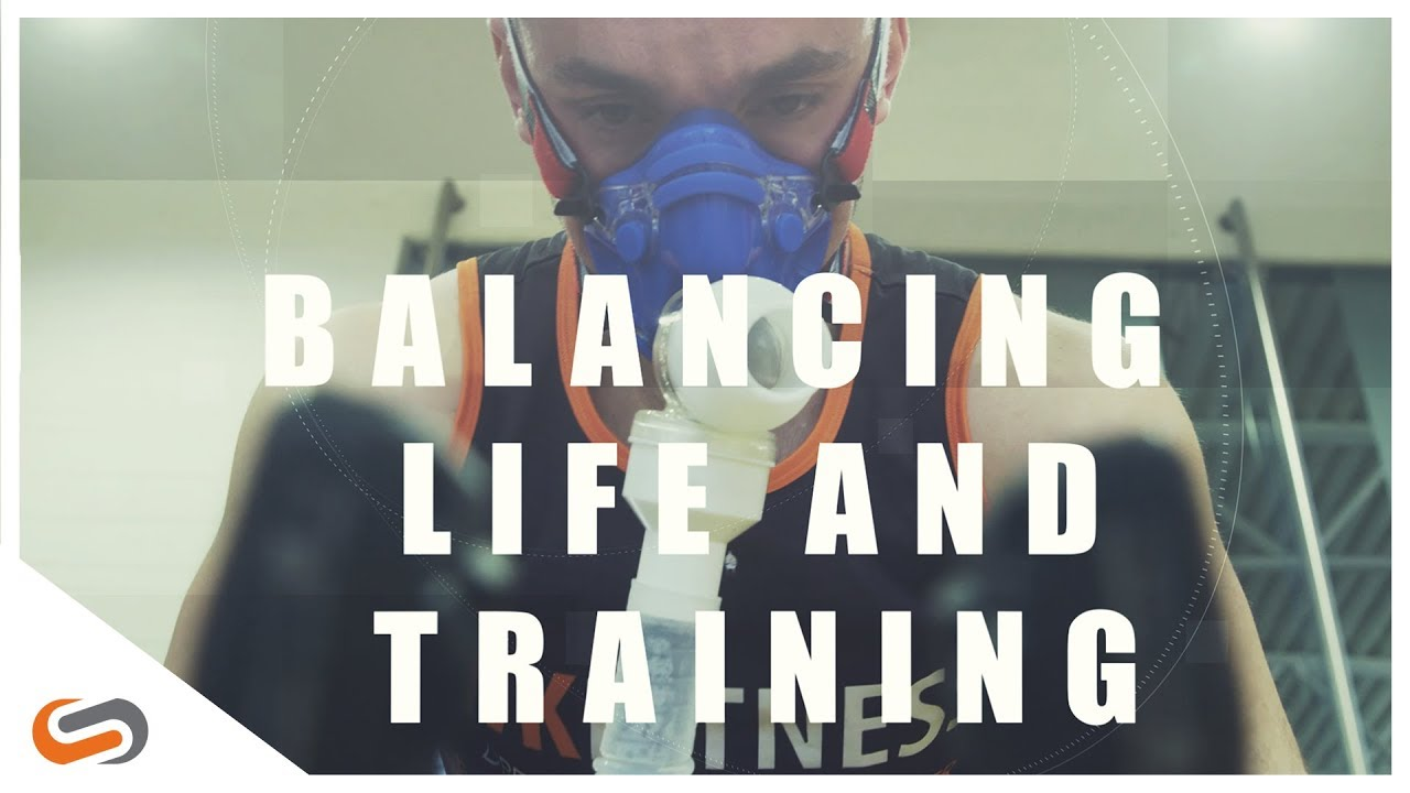 How to Balance Life and Training