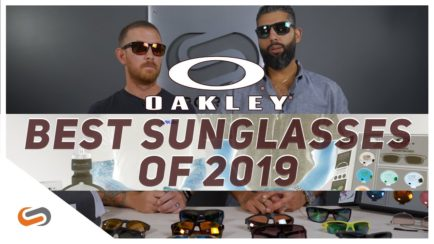 The Best Oakley Sunglasses of 2019